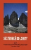 Alpy: Sextenské Dolomity - průvodce