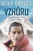 Grylls Bear: Vzhůru - pozoruhodná cesta k vrcholu M. Everestu