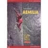 Versante Sud: Aemilia - horolezecký průvodce