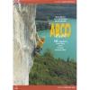 Versante Sud: Arco - horolezecký průvodce