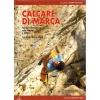Versante Sud: Calcare di Marca - horolezecký průvodce