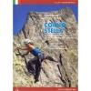Versante Sud: Corno Stella - horolezecký průvodce