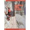 Versante Sud: Lagorai – Cima D´Asta - horolezecký průvodce