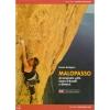 Versante Sud: Malopasso - horolezecký průvodce