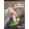 Versante Sud: Mello Boulder - horolezecký průvodce