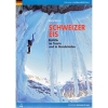 Versante Sud: Schweizer Eis - horolezecký průvodce