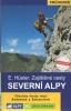 Alpy Praha: Průvodce Severní Alpy - zajištěné cesty