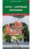 Na cesty: turistický průvodce Pobaltské republiky