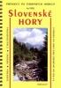 Slovenské hory - turistický průvodce