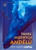 Tanec modrých andělů - výprodej