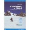 Versante Sud: Scialpinismo in Tirolo - průvodce