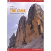 Versante Sud: Tre Cime - Classic and modern Routes - horolezecký
